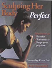 Sculpting Her Body Perfect de Brad…
