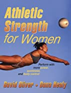 Athletic Strength For Women by David Oliver