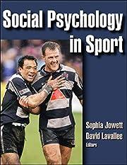 Social Psychology in Sport av Sophia Jowett