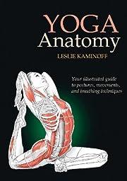 Yoga Anatomy de Leslie Kaminoff