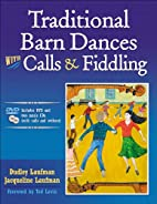 Traditional Barn Dances With Calls &…