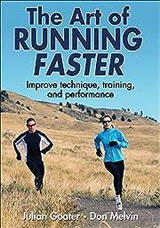 Art of Running Faster, The por Julian Goater