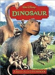 Dinosaur: A Read-Aloud Storybook (Walt…