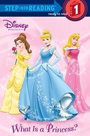 What Is a Princess? (Disney Princess) (Step…