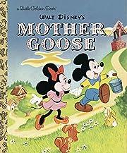 Walt Disney's Mother Goose – tekijä: RH…