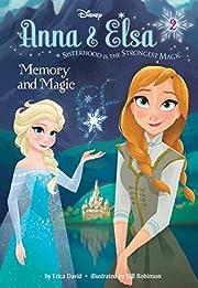 Anna & Elsa #2: Memory and Magic (Disney…