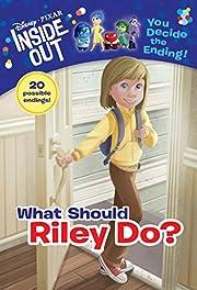 What Should Riley Do? (Disney/Pixar Inside…