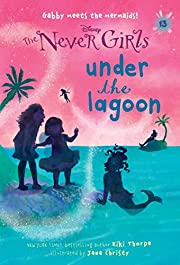 Never Girls #13: Under the Lagoon (Disney:…