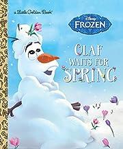Olaf Waits for Spring (Disney Frozen)…