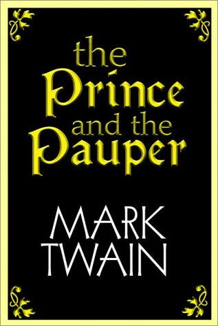A summary of the novel the prince and the pauper by mark twain