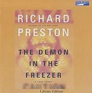 The Demon in the Freezer de Richard Preston