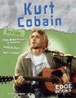 Kurt Cobain (Edge Books: Rock Music Library)…
