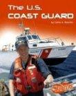 The U.S. Coast Guard (The U.S. Armed Forces)…