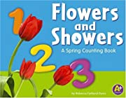 Flowers and Showers: A Spring Counting Book…