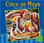 Cinco de Mayo: Day of Mexican Pride…