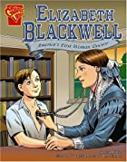 Elizabeth Blackwell: America's First Woman…