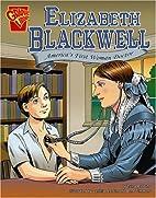 Elizabeth Blackwell: America's First Woman…