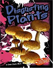 Disgusting plants por Connie Colwell Miller