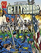 The Battle of Gettysburg (Graphic History)…