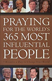 Praying for the World's 365 Most Influential…