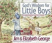 God's Wisdom for Little Boys:…
