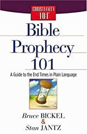 Bible Prophecy 101: A Guide to the End Times…