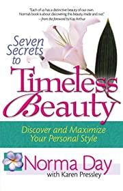 Seven Secrets to Timeless Beauty: Discover…