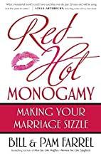 Red-Hot Monogamy: Making Your Marriage…