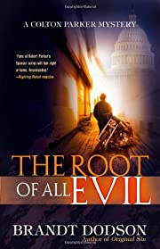 The Root of All Evil (Colton Parker Mystery…