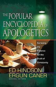 The Popular Encyclopedia of Apologetics:…