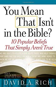 You Mean That Isn't in the Bible?: 10…