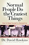 Normal people do the craziest things / David Hawkins