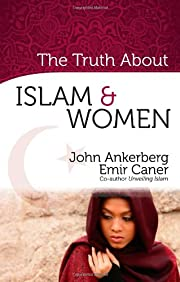 The Truth About Islam and Women (The Truth…