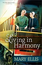 Living in Harmony by Mary Ellis