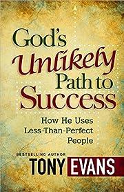 God's unlikely path to success de Tony…