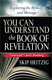 You Can Understand® the Book of Revelation:…