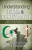 Understanding Islam and Christianity:…