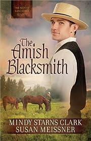 The Amish Blacksmith (The Men of Lancaster…