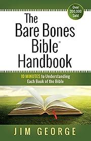 The Bare Bones Bible® Handbook: 10…