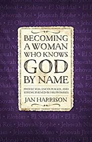 Becoming a Woman Who Knows God by Name:…