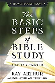 The Basic Steps of Bible Study: Getting…