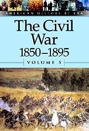 The Civil War : 1850-1895 av Auriana Ojeda