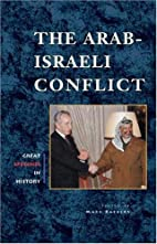 The Arab-Israeli Conflict (Great Speeches in…