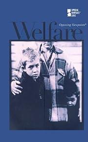 Welfare (Opposing Viewpoints) di David M.…