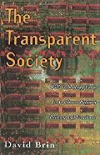 The Transparent Society: Will Technology…