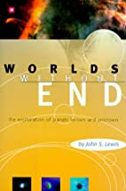 Worlds without End : The Exploration of…