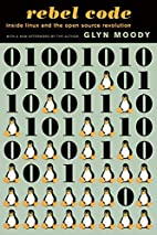 Rebel Code: Linux and the Open Source…