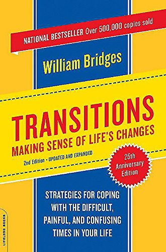Transitions: Making Sense of Life Changes, by Bridges, W.