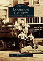 Loudoun County: 250 Years of Towns and…