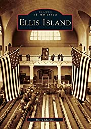 Ellis Island (NJ) (Images of America) af…
